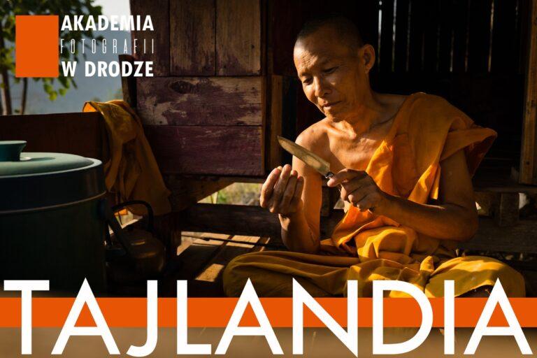 warsztaty fotograficzne Akademia Fotografii w Drodze TAJLANDIA Azja